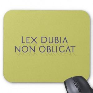 Lex-dubia-non-obligat