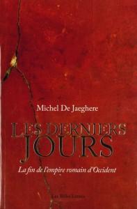 Les derniers jours de Michel de Jaeghere